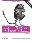 Learning the vi and Vim Editors. Text Processing at Maximum Speed and Power. 7th Edition
