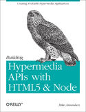 Ebook Building Hypermedia APIs with HTML5 and Node
