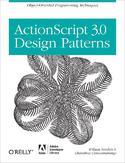 ActionScript 3.0 Design Patterns. Object Oriented Programming Techniques