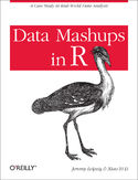 Data Mashups in R. A Case Study in Real-World Data Analysis
