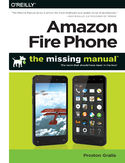 Ebook Amazon Fire Phone: The Missing Manual