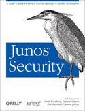 Ebook Junos Security. A Guide to Junos for the SRX Services Gateways and Security Certification