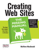 Ebook Creating Web Sites: The Missing Manual. The Missing Manual