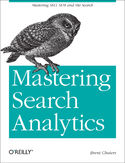 Ebook Mastering Search Analytics. Measuring SEO, SEM and Site Search