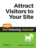 Ebook Attract Visitors to Your Site: The Mini Missing Manual