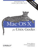 Ebook Mac OS X for Unix Geeks (Leopard). Demistifying the Geekier Side of Mac OS X. 4th Edition