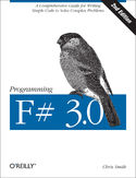 Programming F# 3.0. A Comprehensive Guide for Writing Simple Code to Solve Complex Problems. 2nd Edition