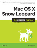 Ebook Mac OS X Snow Leopard: The Missing Manual. The Missing Manual