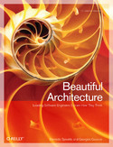 Ebook Beautiful Architecture. Leading Thinkers Reveal the Hidden Beauty in Software Design