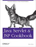 Java Servlet & JSP Cookbook