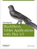 Ebook Developing BlackBerry Tablet Applications with Flex 4.5