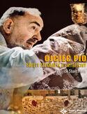 Duchowe Biografie. Ojciec Pio. Święty stygmatyk z Pietrelciny