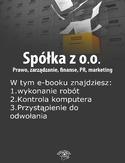 Spółka z o.o. Prawo, zarządzanie, finanse, PR, marketing, wydanie wrzesień 2014 r