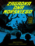 Ebook CLUE (Tom 3). Zagadka dna morskiego