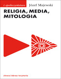 Ebook Religia, media, mitologia