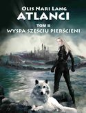 Ebook Wyspa Sześciu Pierścieni Tom II sagi Atlanci