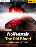 Ebook Wolfenstein: The Old Blood - poradnik do gry