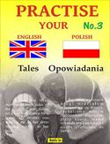 Ebook Practise Your English - Polish - Opowiadania - Zeszyt No.3