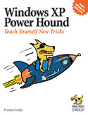 Ebook Windows XP Power Hound. Teach Yourself New Tricks