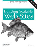 Ebook Building Scalable Web Sites. Building, Scaling, and Optimizing the Next Generation of Web Applications