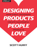 Ebook Designing Products People Love. How Great Designers Create Successful Products