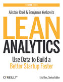 Ebook Lean Analytics. Use Data to Build a Better Startup Faster