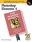 Photoshop Elements 4: The Missing Manual. The Missing Manual
