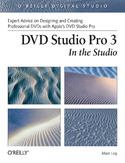 DVD Studio Pro 3: In the Studio. In the Studio