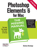 Ebook Photoshop Elements 6 for Mac: The Missing Manual. The Missing Manual