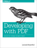 Ebook Developing with PDF. Dive Into the Portable Document Format