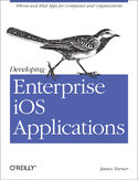 Ebook Developing Enterprise iOS Applications. iPhone and iPad Apps for Companies and Organizations