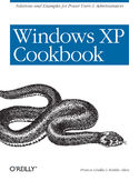 Ebook Windows XP Cookbook. Solutions and Examples for Power Users & Administrators