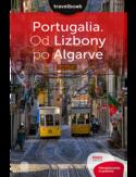 Portugalia. Od Lizbony po Algarve. Travelbook. Wydanie 2