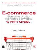 Księgarnia E-commerce. Genialnie proste tworzenie serwisów w PHP i MySQL