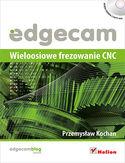 Księgarnia Edgecam. Wieloosiowe frezowanie CNC