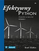 -30% na ebooka Efektywny Python. 90 sposobów na lepszy kod. Wydanie II. Do końca dnia (04.03.2021) za