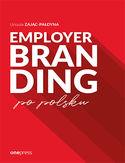 -50% na ebooka Employer branding po polsku. Do końca tygodnia (01.11.2020) za