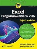 -30% na ebooka Excel. Programowanie w VBA dla bystrzaków. Wydanie V. Do końca dnia (31.10.2020) za