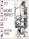 WordPerfect 5.1. Edytor tabel