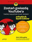 Zostań gwiazdą YouTube'a. Twórz najlepsze filmy wideo! Dla młodych bystrzaków