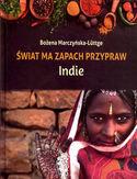 Świat ma zapach przypraw Indie