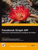 Księgarnia Facebook Graph API. Tworzenie rozbudowanych rozwiązań we Flashu