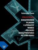 Frustraci. Bohaterowie filmowi i literaccy wobec polskiej rzeczywistości po 1989 roku