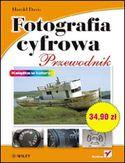 Księgarnia Fotografia cyfrowa. Przewodnik