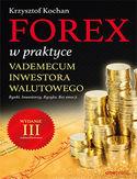 -50% na ebooka Forex w praktyce. Vademecum inwestora walutowego. Wydanie III zaktualizowane. Do końca tygodnia (25.08.2019) za 34,50 zł
