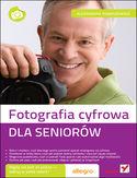 Księgarnia Fotografia cyfrowa. Dla seniorów