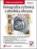 Księgarnia Fotografia cyfrowa i obróbka obrazu. Wprowadzenie