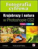 Księgarnia Fotografia cyfrowa. Krajobrazy i natura w Photoshopie CS2
