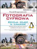 Księgarnia Fotografia cyfrowa. Edycja zdjęć w Linuksie