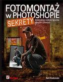 Księgarnia Fotomontaż w Photoshopie. Sekrety doskonałego wyboru i łączenia obrazów cyfrowych